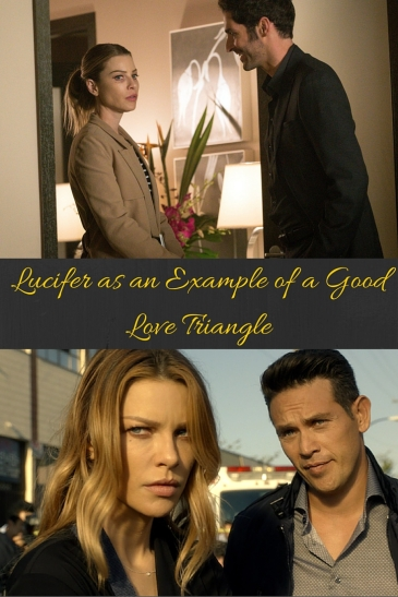 Lucifer as an Example of a Good Love Triangle
